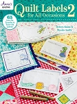 Quilt Labels for All Occasions 2,by Debra Kuntz & Brooke Smith