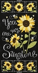 YOU ARE MY SUNSHINE PANEL, BY TIMELESS TREASURES