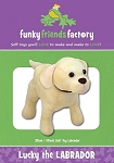 LUCKY THE LABRADOR, PATTERN, BY FUNKY FRIENDS FACTORY