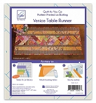 QUILT AS YOU GO, VENICE  TABLE RUNNER,BY JUNE TAILOR INC