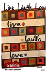 LIVE,LOVE,LAUGH,QUILT,PATTERN,BY QUILT PATCH PATTERN COMPANY