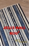 JELLY ROLL RUG 2 PATTERN ,BY R.J. DESIGNS