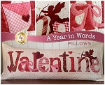 A YEAR IN WORDS ,VALENTINE  FEBRUARY  PILLOW PATTERN, BY SHABBY FABRICS