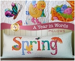 A YEAR IN WORDS ,SPRING APRIL,PILLOW PATTERN, BY SHABBY FABRICS