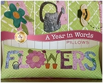 A YEAR IN WORDS ,FLOWERS MAY,PILLOW PATTERN, BY SHABBY FABRICS