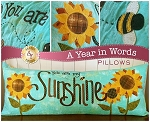 A YEAR IN WORDS ,YOU ARE MY AUGUST ,PILLOW PATTERN, BY SHABBY  FABRICS