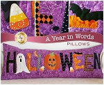 A YEAR IN WORDS ,HALLOWEEN OCTOBER,PILLOW PATTERN, BY SHABBY  FABRICS