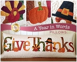 A YEAR IN WORDS ,GIVE THANKS NOVEMBER,PILLOW PATTERN, BY SHABBY  FABRICS