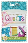 QUILTS ,PILLOW PATTERN, BY SHABBY FABRICS