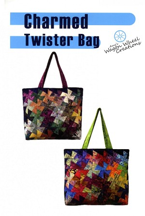 CHARMED TWISTER BAG PATTERN, BY AMY'S WAGON WHEEL CREATIONS