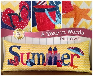 A YEAR IN WORDS , SUMMER JULY,PILLOW PATTERN, BY SHABBY  FABRICS