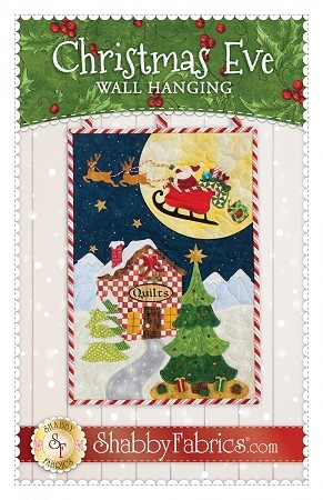 CHRISTMAS EVE WALL HANGING PATTERN , BY SHABBY FABRICS